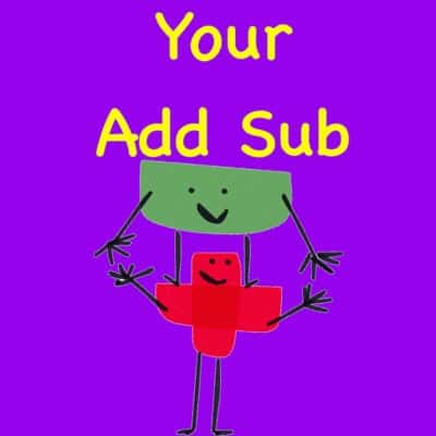 Your Addition & Subtraction