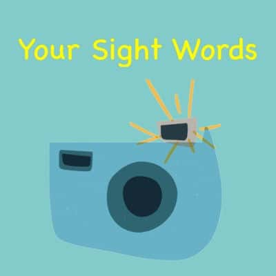 Your Sight/High Frequency Words