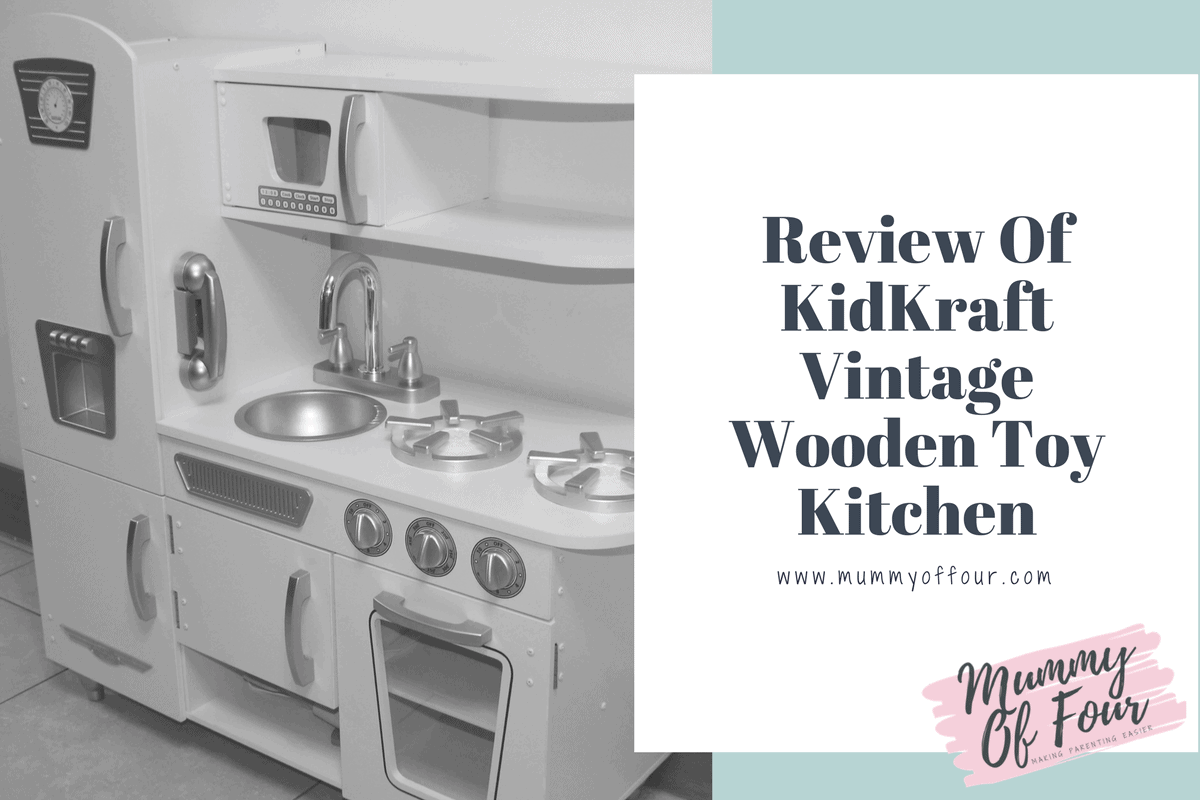 Review Of KidKraft Vintage Wooden Toy Kitchen | Mummy Of Four